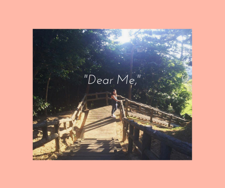 -Dear Me,-