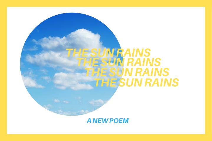 The Sun Rains