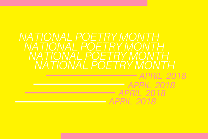 National Poetry Month 4/6