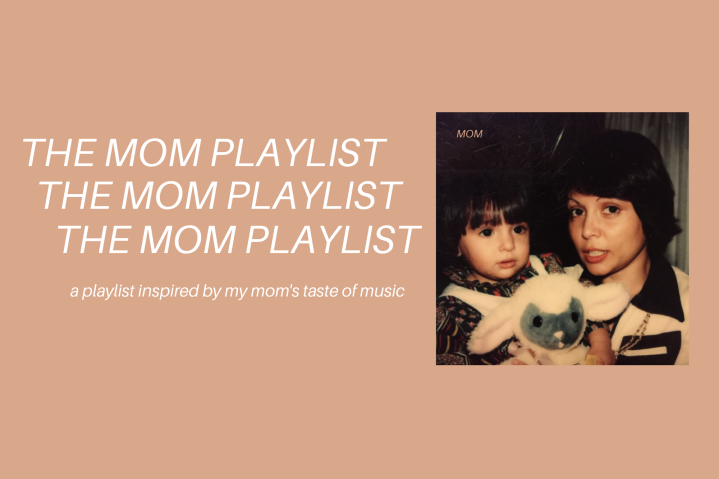 Part 1: The MOM playlist