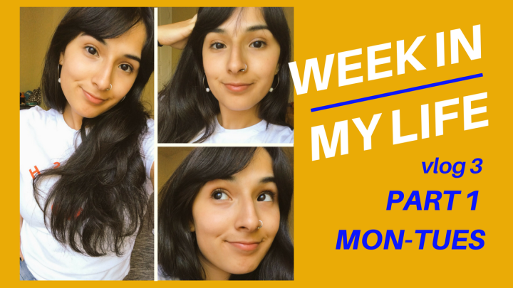 Week In My Life! Part 1