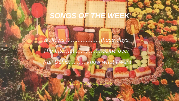 SOTW #56 (songs of the week)