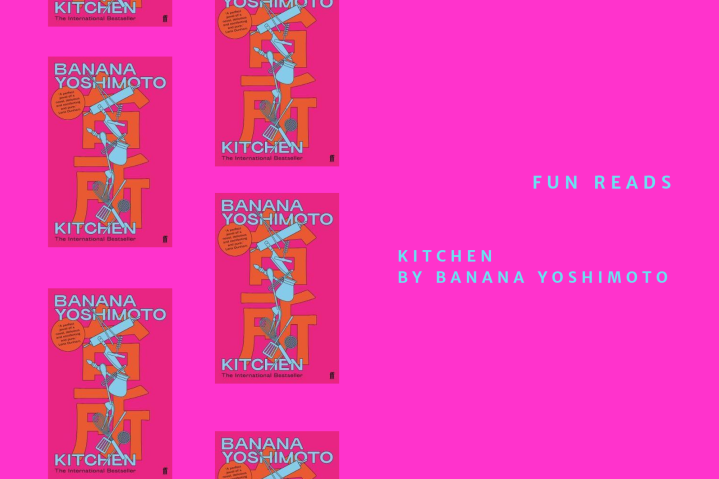Fun Reads – Kitchen by Banana Yoshimoto