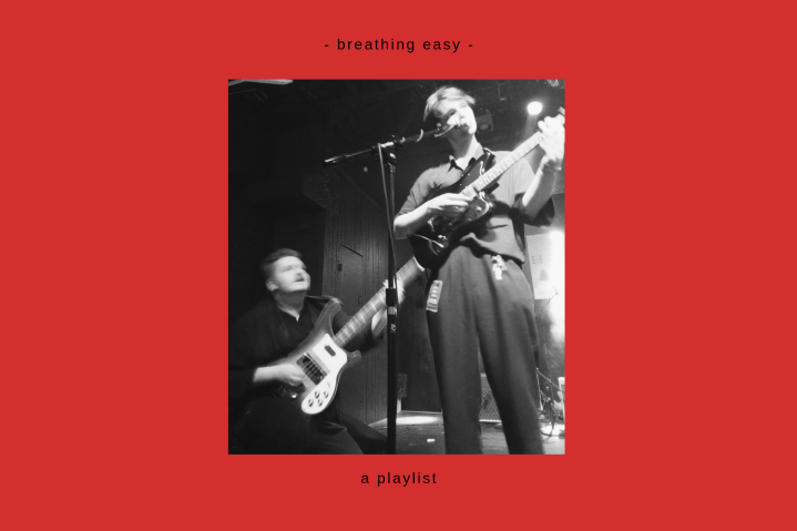 -breathing easy- A Playlist