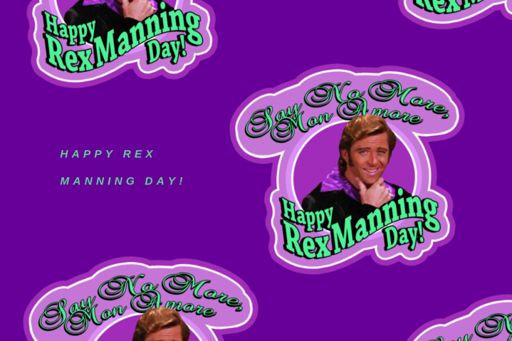 Happy Rex Manning Day!